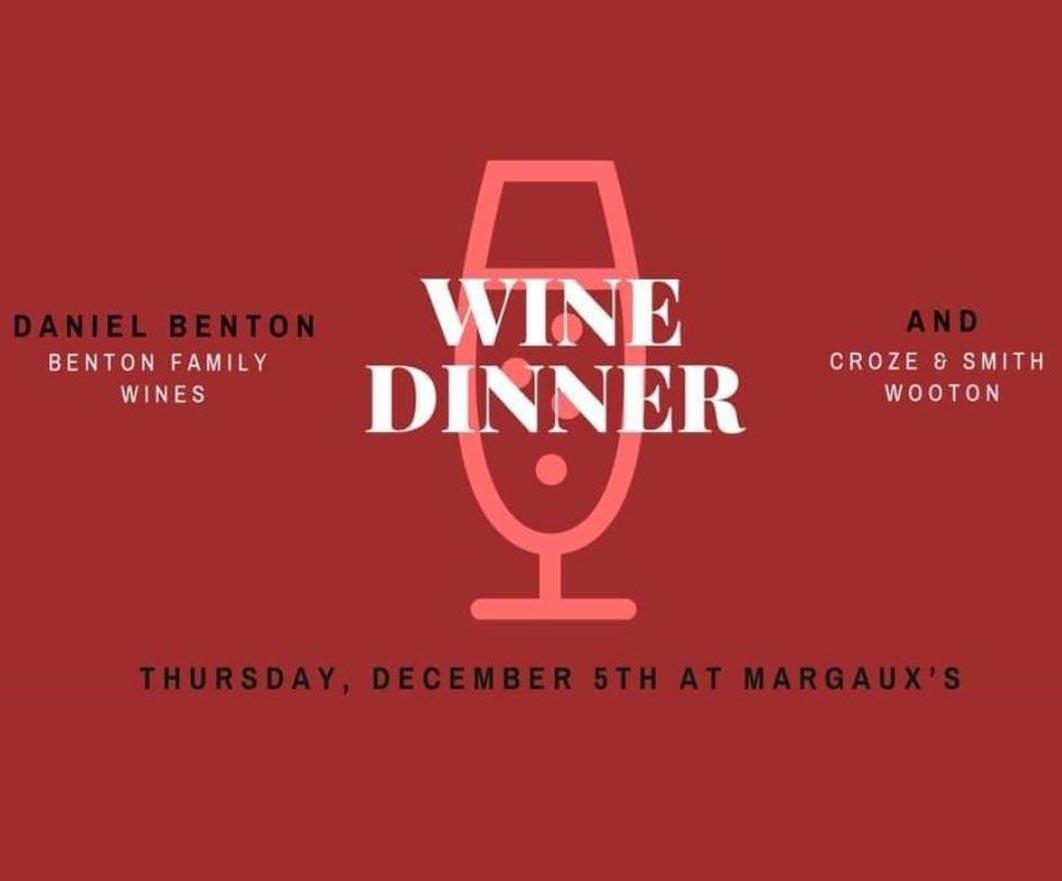 HOLIDAY SEASON WINEMAKER DINNER WITH DANIEL BENTON